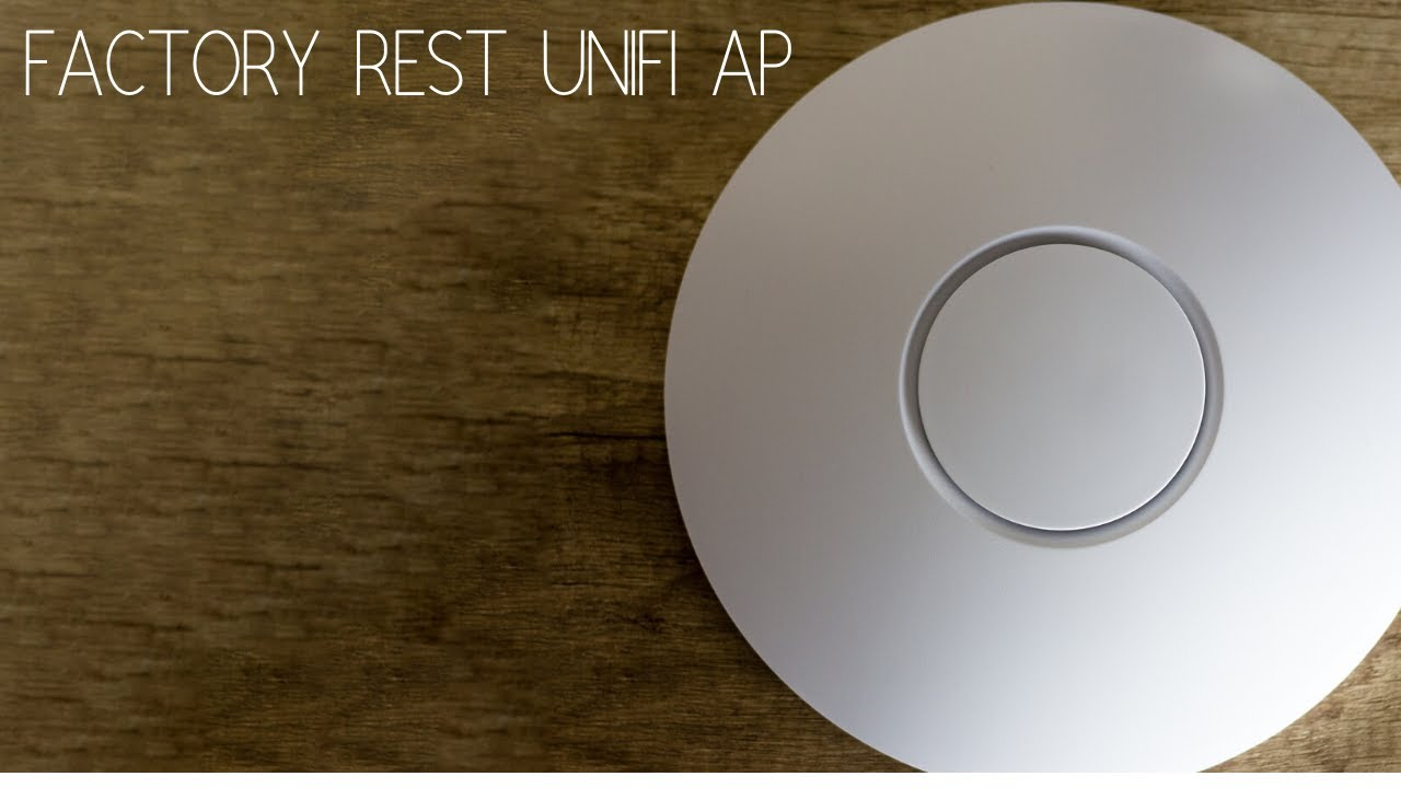 How to reset Unifi Access points to factory default. Password recovery