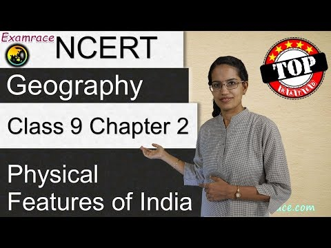 NCERT Class 9 Geography Chapter 2: Physical Features of India