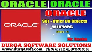 Oracle Tutorial    Oracle Sql -Other DB Objects-Views  Part - 1 by basha