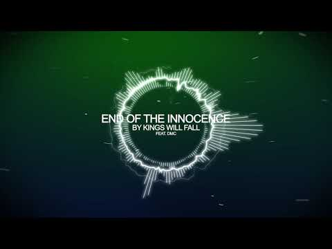 Kings Will Fall feat. DMC - End Of The Innocence [HD] Mp3