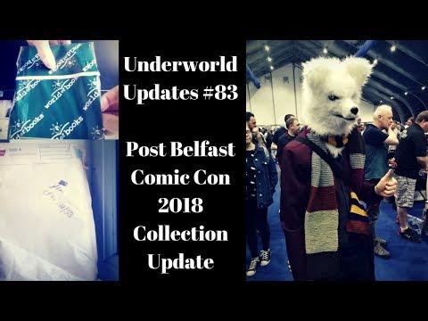Underworld Updates #83; Post Belfast Comic Con 2018 Update