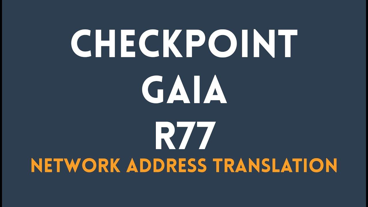 Network Address Translation Checkpoint GAIA R77