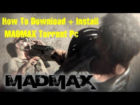 How To Download Madmax+Installation [PC TORRENT]