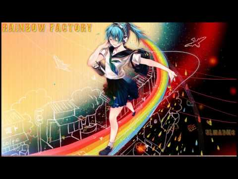 Nightcore - rainbow factory