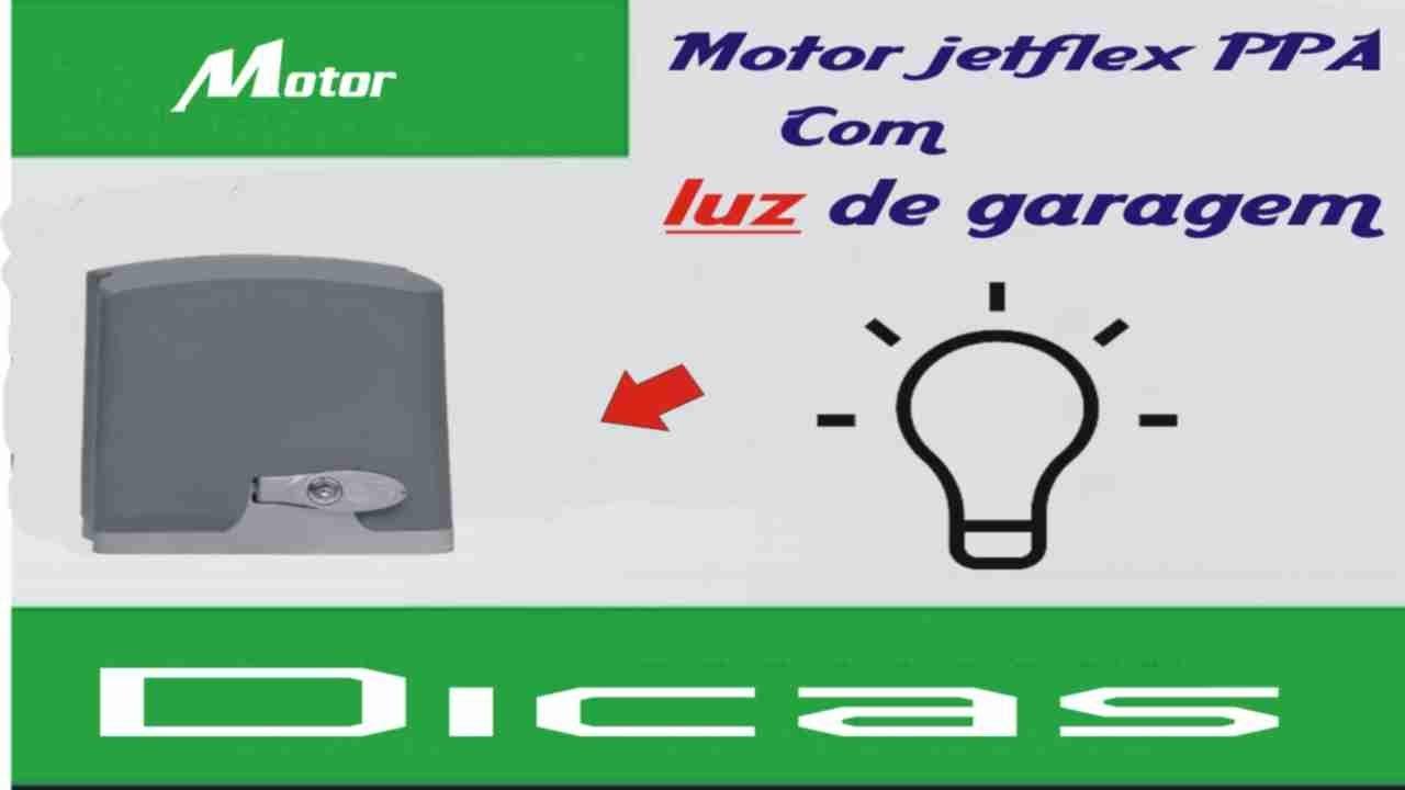 Motor jetflex PPA com luz de garagem