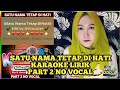Satu Nama Tetap Di Hati Karaoke Duet Bersama Artis Smule Cover Ryantirayy Part  No Vocal  Mp3 - Mp4 Download