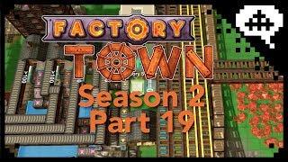 Factory Town Season 2 part 19 Trains to everywhere