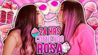 24 hrs comiendo Rosa. Me sentí como Princesa de Disney