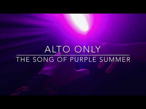 ALTO ONLY The Song Of Purple Summer - Spring Awakening