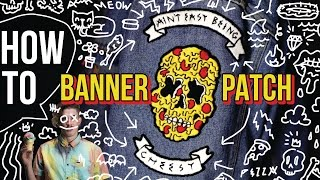 How To Make a patch - Banner and Text