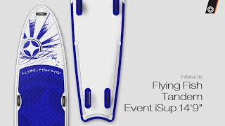 "Video: Unifiber Flying Fish Tandem Event iSup 14'9"" Naked"