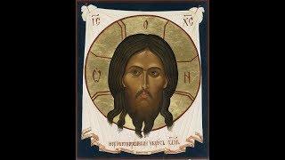Акафист Нерукотворному Образу Господа Нашего Иисуса Христа 29 08