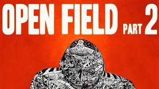 No Brain Cell - Open Field (Part II)