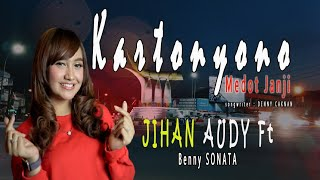 JIHAN AUDY - KARTONYONO MEDOT JANJI (Official Music Video)