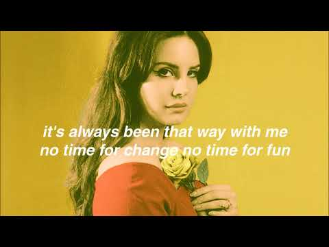 Lana Del Rey  Fine China  Lyrics