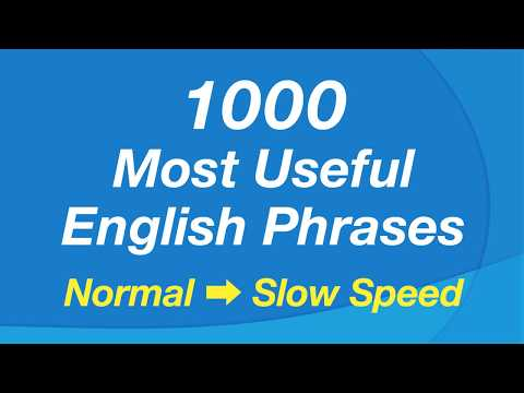 1000 Common English Phrases (Normal and Slow Speed)