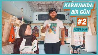 Karavanda DUŞ, ÇAMAŞIR, BULAŞIK ve YEMEK - AKTUR CAMPİNG - Hello People Karavanla Hayatı #2