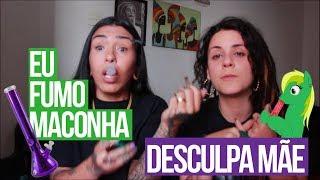 MÃE EU FUMO MACONHA FEAT NAH BRISA - MISCHA LEMOS