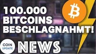 Polizei beschlagnahmt 100.000 Bitcoins - Krypto News 19.02.2018