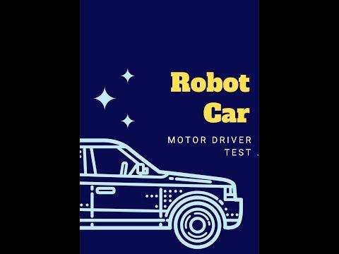 Robotic Car Motor Driver Test Youtube