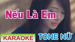 Nếu Là Anh Karaoke Tone Nữ || Phương Thế Ngọc