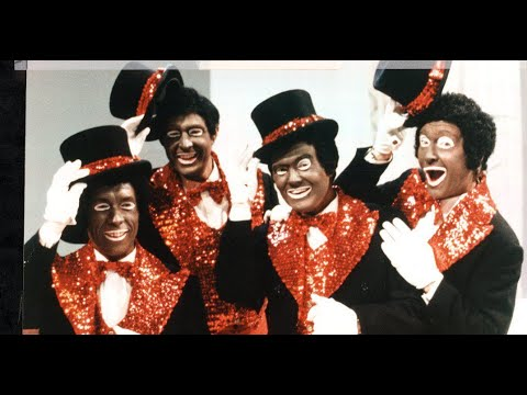 Great Britain's History In Racism :- The Black & White Minstrel Show