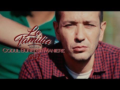 La Familia - Codul Bunelor Maniere (feat. Guz) | Videoclip Oficial