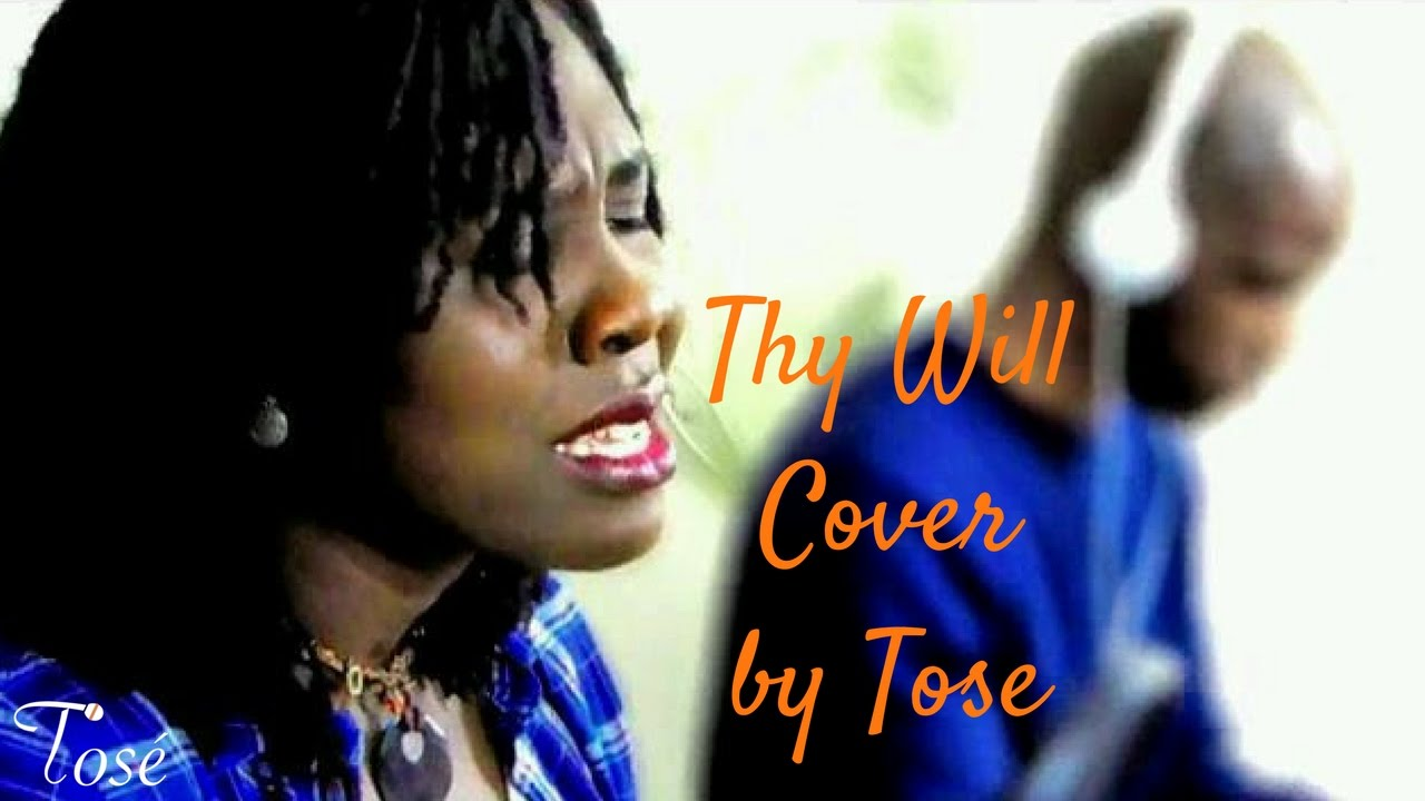 Thy Will- Hillary Scott Cover by Tosé- LSS #6