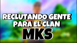 Recruiting people to the MKS clan of fortnite!
