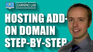 Hosting add-on domain process step-by-step | WP Learning Lab