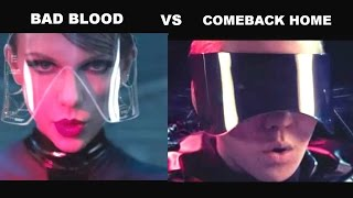 "Taylor Swift ""BAD BLOOD"" VS 2NE1 ""COME BACK HOME"""