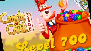 Candy Crush Saga Level 700 Walkthrough