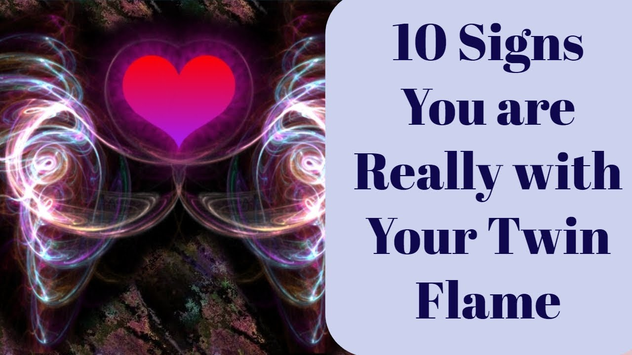 10 Signs You Really have met Your Twin Flame