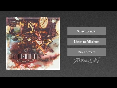 The Old Dead Tree - This Is Now Farewell