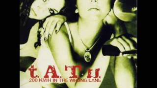 Скачать T A T U 200KM H In The Wrong Lane All Songs
