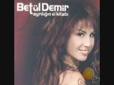Betül Demir- Degistim 2008