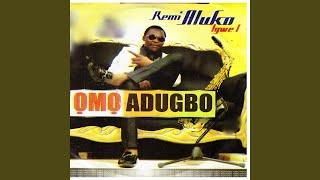 Omo Adugbo, Pt. 1