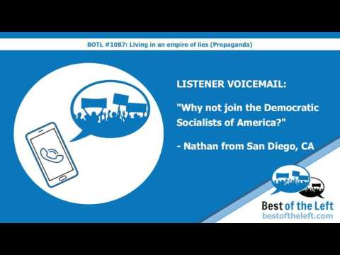 LISTENER VOICEMAIL: Why not join the Democratic Socialists of America? - Nathan from San Diego, CA