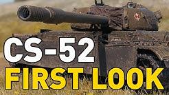 CS-52 - First Look - World of Tanks