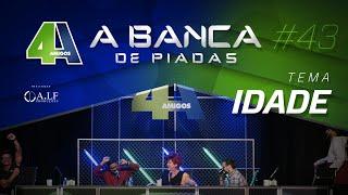 BANCA DE PIADAS - IDADE - #43 Participação Nany People