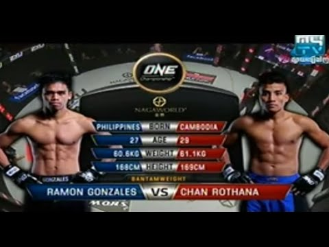 Chan Rothana vs Ramon Gonzales | one fc 2015 | one championship fighting 2015 | one fc cambodia