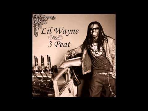 Lil Wayne - 3 Peat (Slowed)