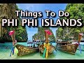 Places to Visit in Phi Phi Islands, Thailand 2020