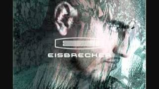 Watch Eisbrecher Eisbrecher video