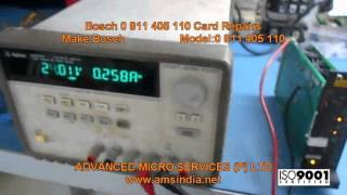 Bosch 0 811 405 110 Card Repairs @ Advanced Micro Services Pvt.Ltd,Bangalore,India