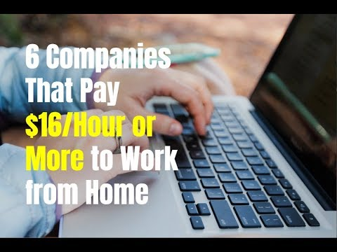 6 Companies That Pay $16/Hour or More to Work from Home