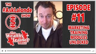 📚 Online Marketing Training Modules Unlocked! [The #AskLalonde Show 11]