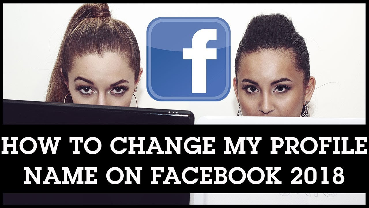 How To Change My Profile Name on Facebook 2018 - YouTube