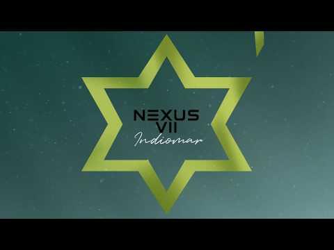 Indiomar – Nexus VII (Letra)