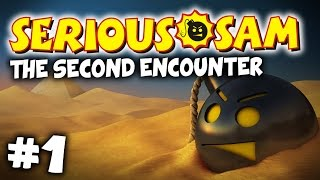 Serious Sam HD: The Second Encounter - Co-op #01 - THIS IS MADNESS!!!